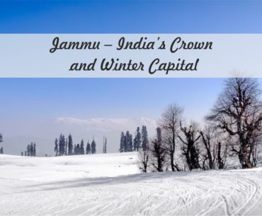 Things You Need To Know About Jammu Tourism