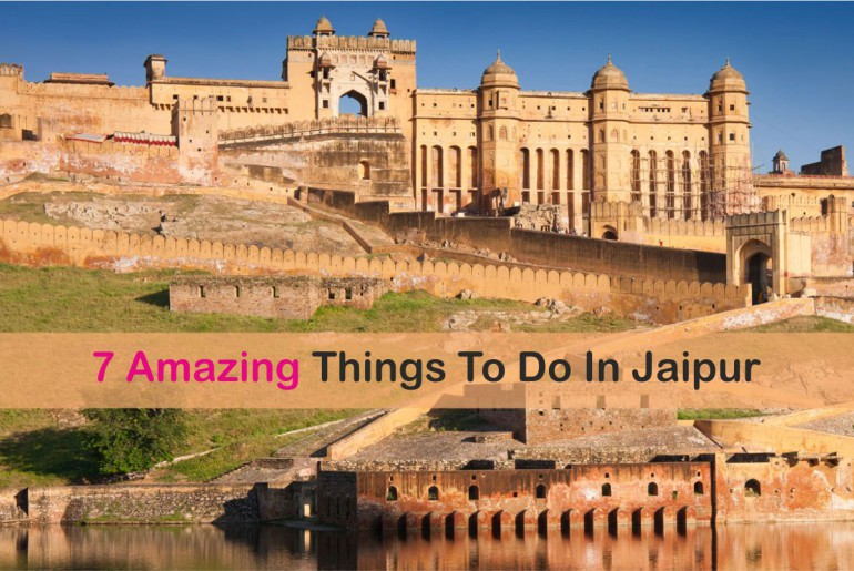 Amazing Things To Do In Jaipur