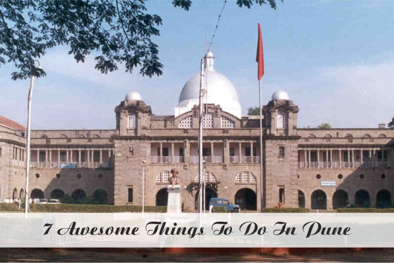 Awesome Things To Do In Pune
