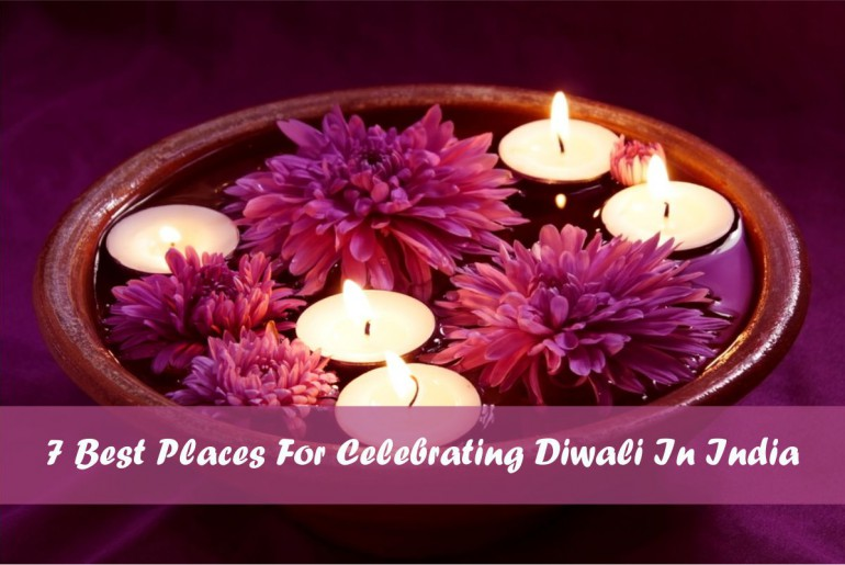 Best Places For Celebrating Diwali In India