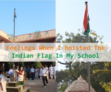 Feelings when I hoisted the Indian flag in my school