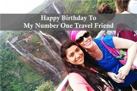 HAPPY BIRTHDAY TO MY NUMBER ONE TRAVEL FRIEND
