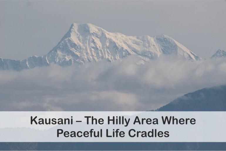 Everything You Need To Know About Kausani Tourism