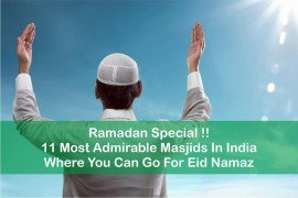 MOST ADMIRABLE MASJIDS IN INDIA WHERE YOU CAN GO FOR EID NAMAZ