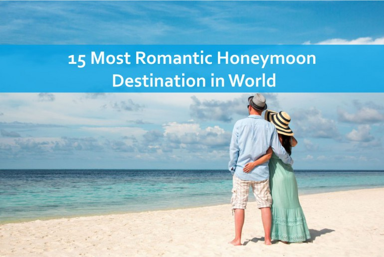 Most Romantic Honeymoon Destination in World