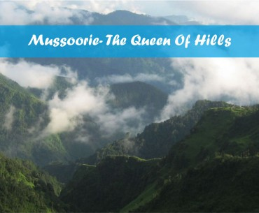 A Full Fledged Guide On Mussoorie Tourism