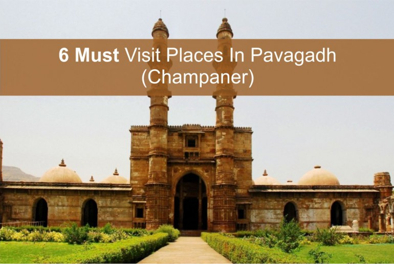 Places To Visit In Pavagadh