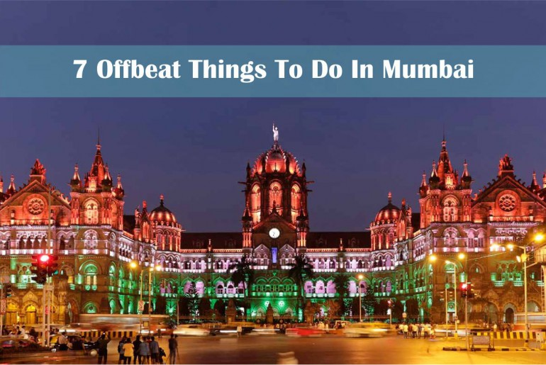 Offbeat Things To Do In Mumbai
