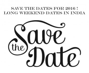 Long Weekend Dates in India