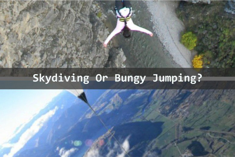 Skydiving or Bungy Jumping