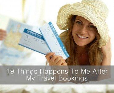 Things happens to me after my travel bookings