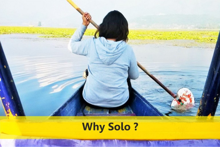 WHY SOLO