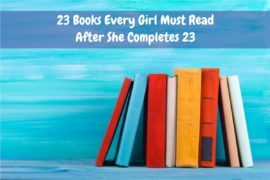 23 Books every girl must read after she completes 23