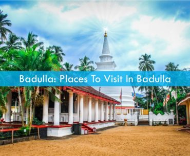 Places To Visit In Badulla