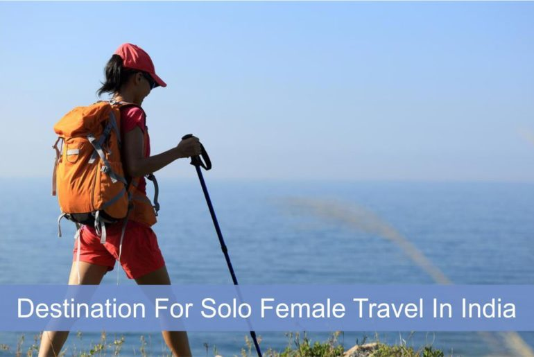 Destination For Solo Female Traveler In India