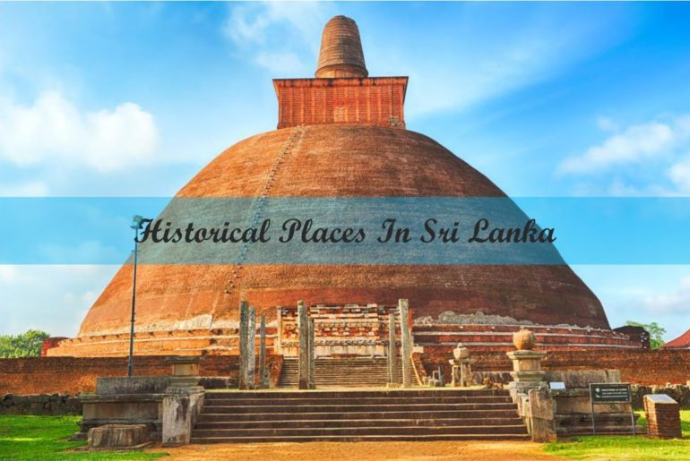 Historical Places In Sri Lanka