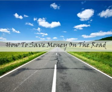 How To Save Money On The Road