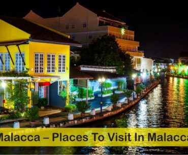 Malacca – Places To Visit In Malacca Cover Page
