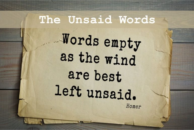 The Unsaid words