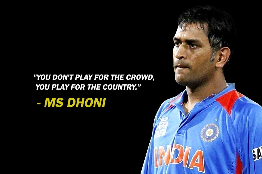 MS Dhoni's Quotes