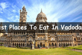 Best Places To Eat In Vadodara