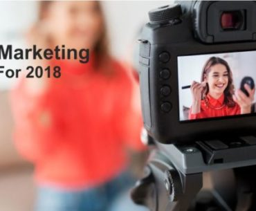 6 Best Video Marketing Trends For 2018 700x350