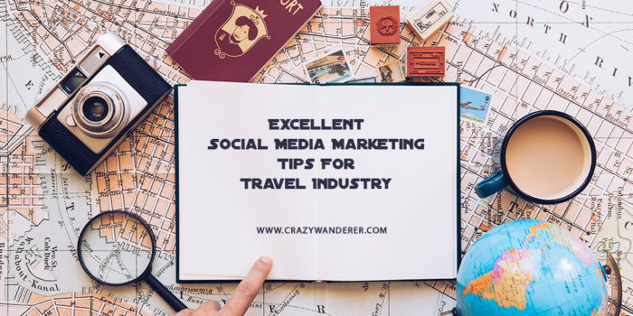 Excellent Social Media Marketing Tips For Travel Industry 700x350
