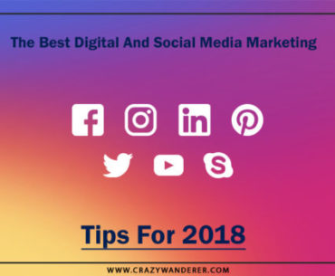 The Best Digital And Social Media Marketing Tips For 2018 700x350