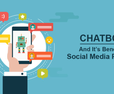 Chatbots And It's Benefits In Social Media Platforms