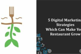 5 Digital Marketing Strategies Which Can Make Your Restaurant Grow Cp