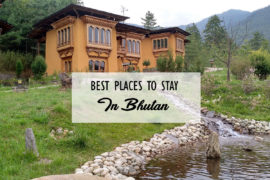 Best Places To Stay In Bhutan Cover