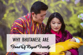 Bhutanese Are Fond Of Royal Family Cover