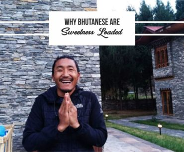 Why Bhutanese Are Sweetness Loaded Cover